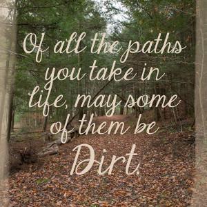 Dirt Paths & John Muir